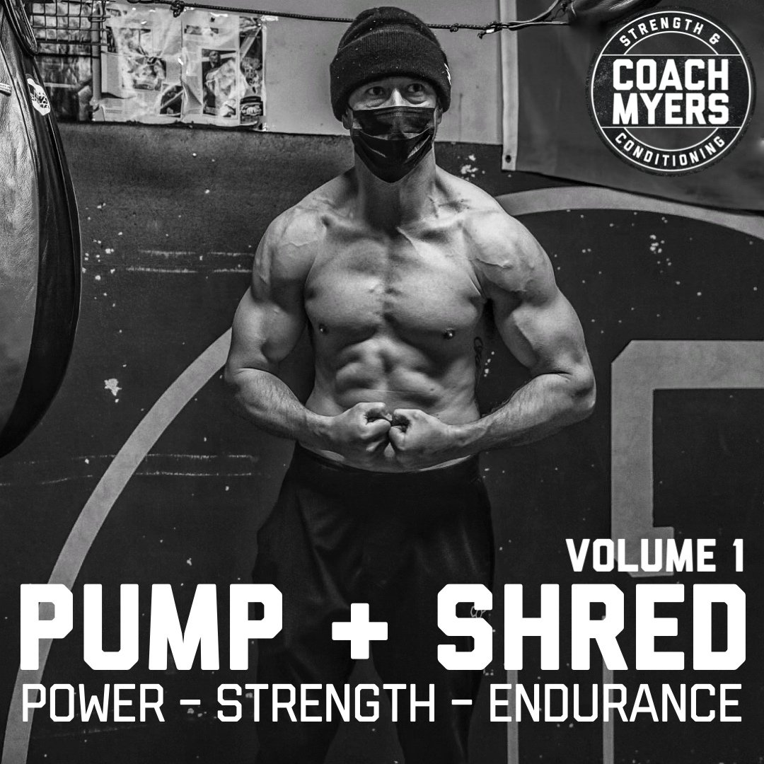 coach myers [pump and shred program